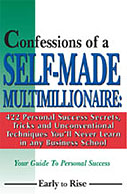 Confessions of a Self-Made Multi-Millionaire