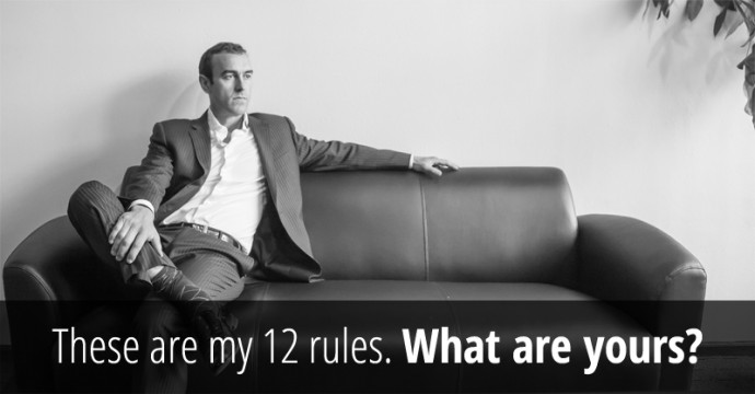 The 12 Rules To Live By